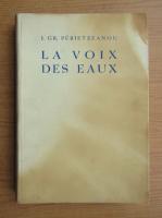 Anticariat: Ioan Gr. Perieteanu - La voix des eaux (1937)