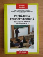 Ioan Neacsu, Romita B. Iucu - Pregatirea psihopedagogica. Manual pentru definitivat si gradul didactic II