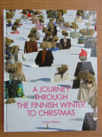 Anticariat: Jorma Hemmi - A journey through the finnish winter to Christmas