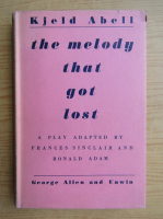 Anticariat: Kjeld Abell - The melody that got lost (1939)