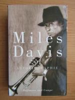 Anticariat: Miles Davis, Quincy Troupe - Die Autobiographie