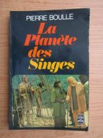 Pierre Boulle - Le planete des singes