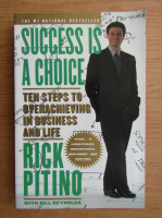 Anticariat: Rick Pitino - Success is a choise