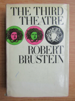 Anticariat: Robert Brustein - The third theatre