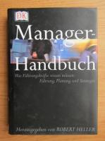 Anticariat: Robert Heller - Manager Handbuch