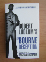 Anticariat: Robert Ludlum - The Bourne deception