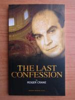 Anticariat: Roger Crane - The last confession