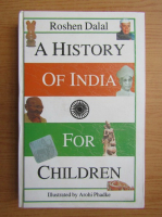 Roshen Dalal - A history of India for children