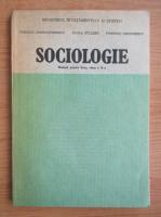 Virgiliu Constantinescu - Sociologie. Manual pentru liceu, clasa a X-a (1991)
