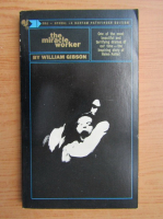 William Gibson - The miracle worker