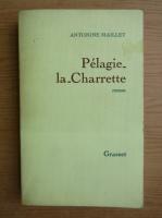 Antonine Maillet - Pelagie-la-Charrette