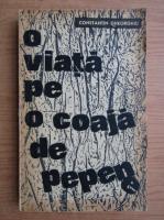 Anticariat: Constantin Gheorghiu - O viata pe o coaja de pepene