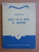 Anticariat: Dumitru Micu - Sensul etic al operei lui Sadoveanu