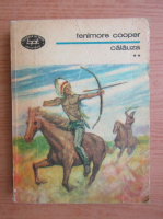Anticariat: Fenimore Cooper - Calauza (volumul 2)