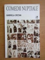 Anticariat: Gabriela Cretan - Comedii nuptiale