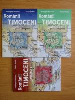 Gheorghe Zbuchea - Romanii timoceni (3 volume)