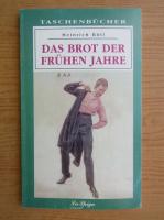 Heinrich Boll - Das brot der Fruhen Jahre