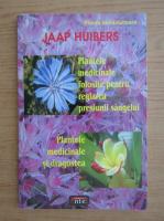 Jaap Huibers - Plantele medicinale si dragostea