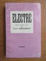 Anticariat: Jean Giraudoux - Electre (1937)