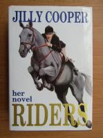 Anticariat: Jilly Cooper - Riders