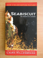 Anticariat: Laura Hillenbrand - Seabiscuit, an american legend