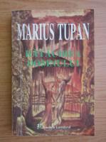 Anticariat: Marius Tupan - Ratacirea domnului