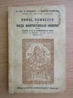 Nicolae C. Buzescu - Bunul Dumnezeu si viata mantuitorului Hristos (1928)