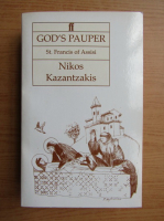 Nikos Kazantzakis - God's pauper