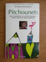 Anticariat: Pierre Douillet - Pitchounets