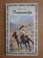Pierre Loti - Ramuntcho