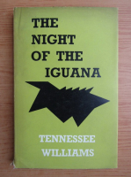Tennessee Williams - The night of the iguana