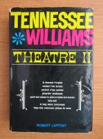 Tennessee Williams - Theatre (volumul 2)