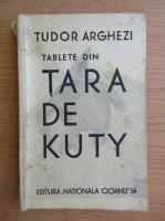 Anticariat: Tudor Arghezi - Tablete din tara de Kuty (1933)