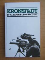 Anticariat: Vladimir Ilici Lenin, Leon Trotsky - Kronstadt
