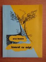 Anticariat: Adrian Manolache - Izvorul cu aripi