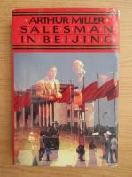 Arthur Miller - Salesman in Beijing