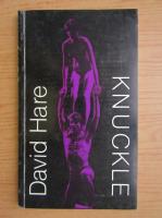 David Hare - Knuckle