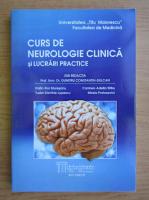 Dumitru Constantin Dulcan - Curs de neurologie clinica si lucrari practice