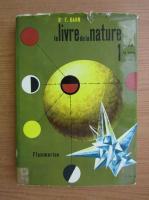 Anticariat: F. Kahn - Le livre de la nature (volumul 1)