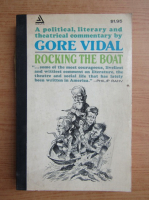 Gore Vidal - Rocking the boat