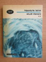 Anticariat: Hippolyte Taine - Studii literare (volumul 2)