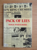 Anticariat: Hugh Whitemore - Pack of lies