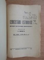 Anticariat: I. Minea - Cercetari istorice. Revista de istorie romaneasca, anul XIII-XVI, nr. 1-2, 1940 (cu autograful si dedicatia autorului pentru N. Cartojan)