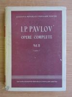 Anticariat: I. Pavlov - Opere complete, volumul 2, cartea 1
