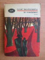 Anticariat: Ionel Teodoreanu - La medeleni (volumul 4)