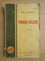 Anticariat: Ionel Teodoreanu - Turnul Milenei (1928)