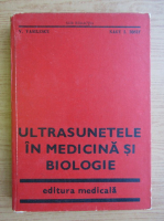 Anticariat: Iosif I. Nagy - Ultrasunetele in medicina si biologie