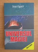 Anticariat: Ivan Ognev - Universul magiei