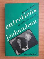 Anticariat: Jacques Danon - Entretiens avec Elise et Marcel Jouhandeau