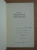 Jean Vilar - De la tradition theatrale (cu autograful autorului pentru Radu Beligan)
